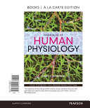 Principles of Human Physiology  Books a la Carte Edition Book