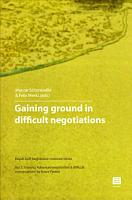 Gaining Ground in Difficult Negotiations PDF