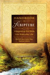 Handbook to Scripture, eBook: Integrating the Bible into Everyday Life