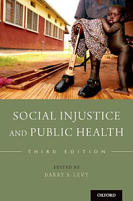 Social Injustice and Public Health PDF