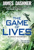 The Game of Lives  The Mortality Doctrine  Book Three  PDF