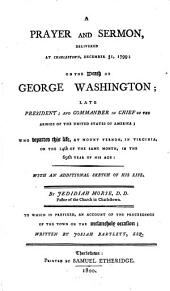 Proceedings of the town of Charlestown, in the county of Middlesex, and commonwealth of Massachusetts: in respectful testimony of the distinguished talents and preeminent virtues of the late George Washington