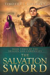 The Salvation Sword (epic fantasy/sword and sorcery)