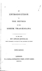An introduction to the metres of the Greek tragedians