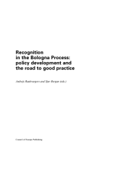 Recognition in the Bologna Process: Policy Development and the Road to Good Practice, Volume 638