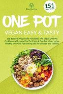 One Pot Vegan Easy & Tasty