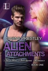 Alien Attachments: Volume 1