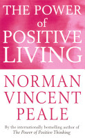 The Power Of Positive Living PDF