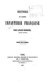 Histoire de l'ancienne infanterie française: Volume2