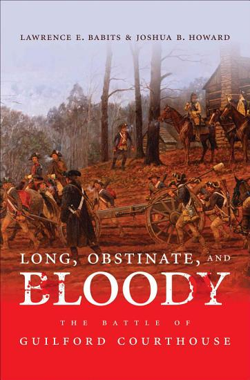 Long  Obstinate  and Bloody PDF