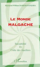 LE MONDE MALGACHE: Sociabilité et culte des Ancêtres