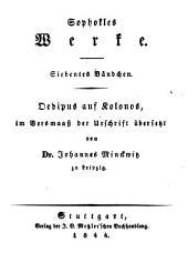 Werke: im Versmaß der Urschrift. Ödipus auf Kolonos, Band 7