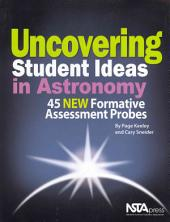 Uncovering Student Ideas in Astronomy: 45 Formative Assessment Probes