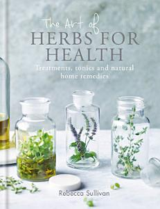 The Art of Herbs for Health PDF