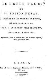 Le petit page, ou La prison d'état,: comédie en un acte et en prose, mêlée d'ariettes;
