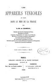 Les appareils vinicoles en usage dans le midi de la France: Concours régional de Carcassonne, mai 1867