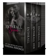ENTHRALL SESSIONS: THE ENTHRALL SESSIONS (Box Set)