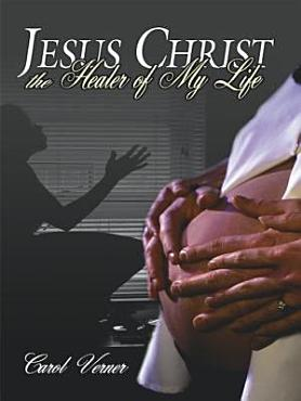 Jesus Christ the Healer of My Life PDF