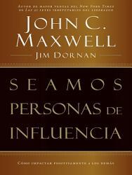 Seamos Personas De Influencia Book PDF
