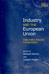 Industry and the European Union: Analysing Policies for Business