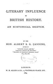 Literary Influence in British History: An Historical Sketch