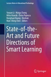 State-of-the-Art and Future Directions of Smart Learning