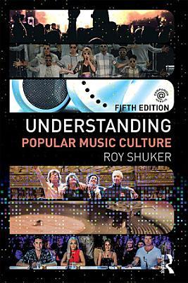 Understanding Popular Music Culture PDF