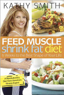 Feed Muscle  Shrink Fat Diet Book