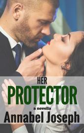 Her Protector: a novella