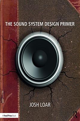 The Sound System Design Primer