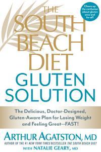 The South Beach Diet Gluten Solution Book