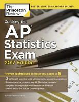 Cracking the AP Statistics Exam  2017 Edition PDF