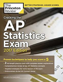 Cracking the AP Statistics Exam  2017 Edition Book