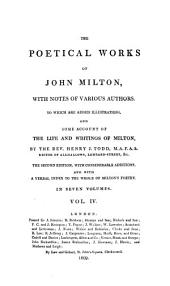 The Poetical Works of John Milton: With Notes of Various Authors. To which are Added Illustrations, and Some Account of the Life and Writings of Milton, Volume 4