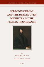 Sperone Speroni and the Debate over Sophistry in the Italian Renaissance