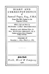 Diary and Correspondence of Samuel Pepys: Volume 4