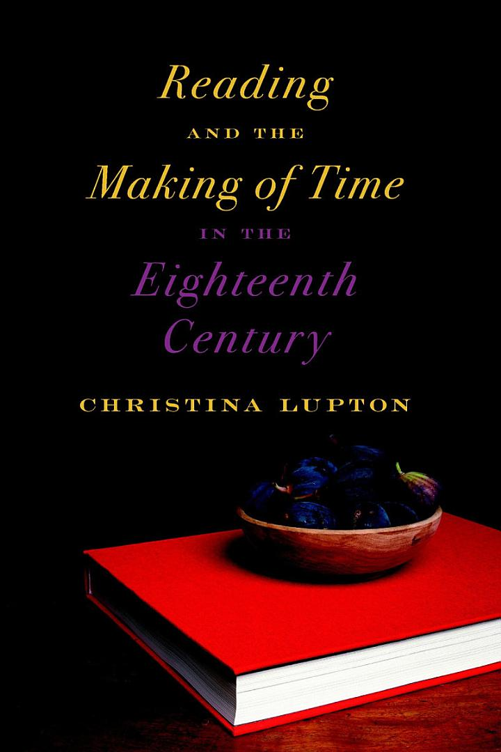 Reading and the Making of Time in the Eighteenth Century