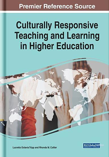 Culturally Responsive Teaching and Learning in Higher Education PDF