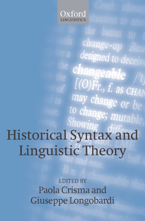 Historical Syntax and Linguistic Theory
