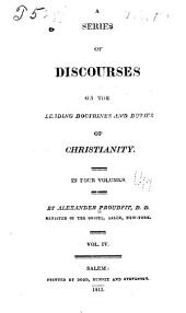 A series of discourses on the leading doctrines and duties of Christianity: Volume 4