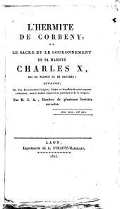 L'Hermite de Corbeny, ou Le sacre et le couronnement de Charles X, roi de France et de Navarre