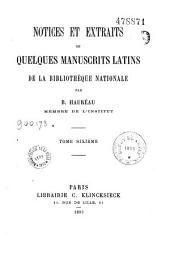 Notices et extraits de quelques manuscrits latins de la Bibliothèque nationale: Volume 6
