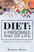 Diet A Prescribed Way Of Life