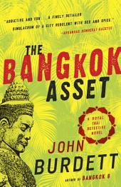 The Bangkok Asset: A novel