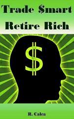 Trade $mart Retire Rich
