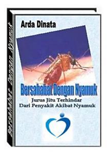 https://play.google.com/store/books/details/Arda_Dinata_BERSAHABAT_DENGAN_NYAMUK?id=xjVhDwAAQBAJ