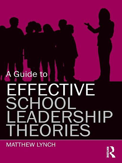 A Guide to Effective School Leadership Theories PDF