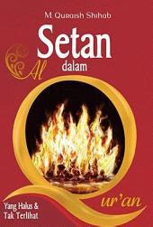Setan dalam al-Qur'an: Yang Halus dan Tak Terlihat