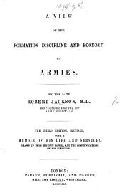 A View of the formation, discipline, and economy of Armies ... Third edition, etc