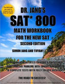 Dr  Jang s SAT  800 Math Workbook for the New SAT   Second Edition PDF